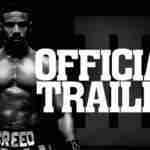 It's here! Official Creed II Trailer Debuts